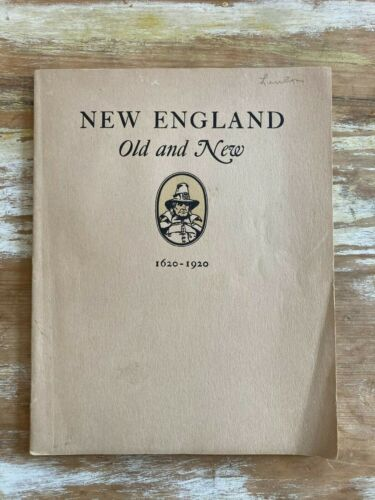 Vintage booklet New England Old and New 1620-1920 tercentenary Old Colony Trust