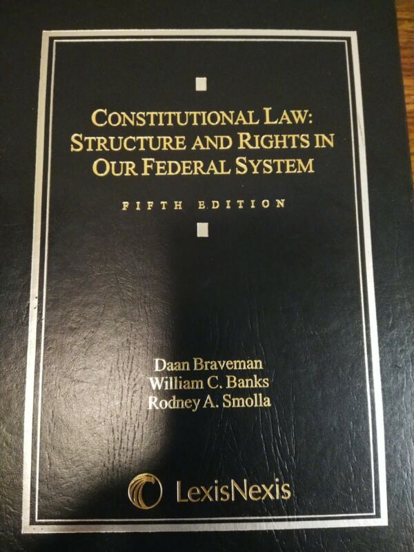 Constitutional Law: Structure And Rights In Our Federal System Fifth Edition