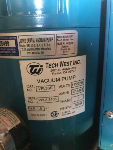 Tech West VPL3SS Dental Operatory Vacuum Pump Unit 1.5 HP