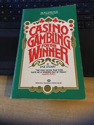 Casino Gambling for the Winner, Lyle Stuart 1984 Ballantine Paperback