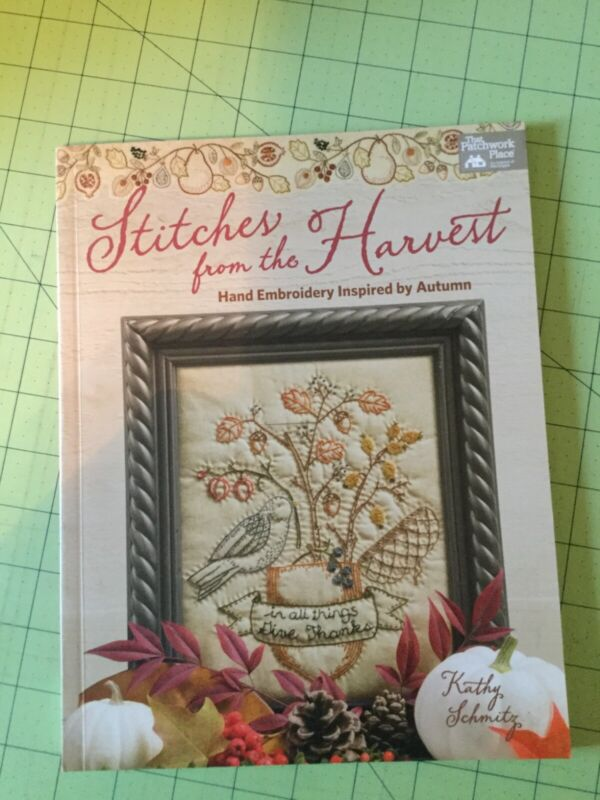 Embroidery book Stitches from the Harvest By Kathy Schmitz