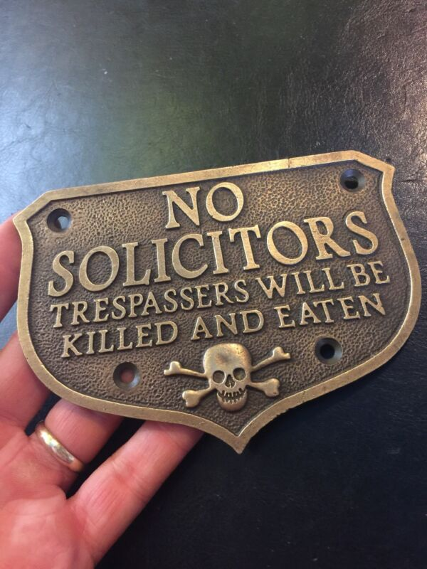 No Solicitors Solid Metal Sign Trespass Violators Killed Plaque Thick HEAVY G/Vg
