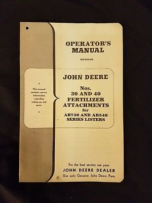 Jd John Deere 30 And 40 Fertilizer Attachment Operatorsowners Manual Om-d18-250