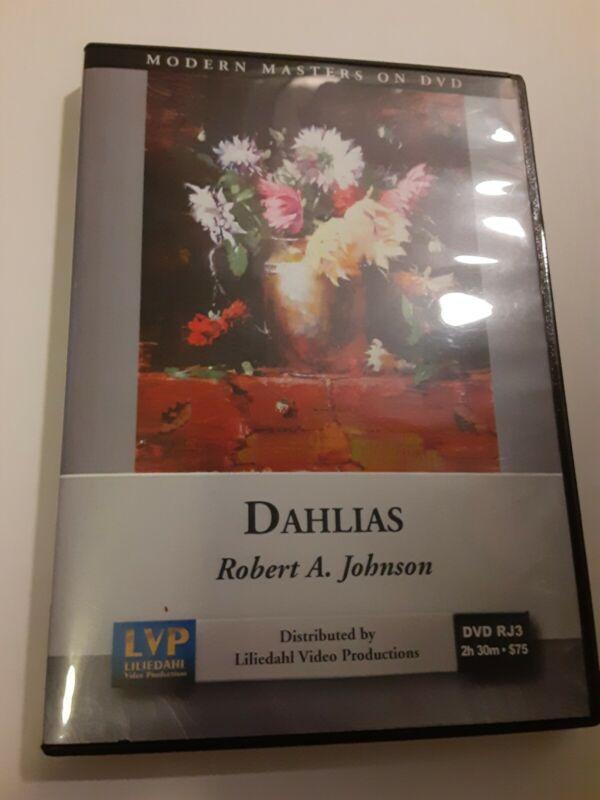 Robert A. Johnson: Dahlias - Art Instruction DVD