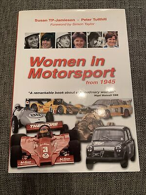Women In Motorsport From 1945 Peter Tutthill Hardback Book