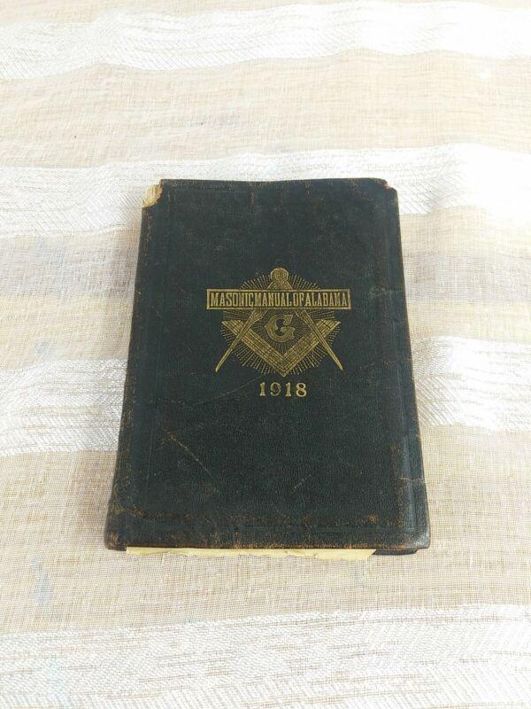 Vintage Masons 1918 Masonic Manual Of Alabama 1918 Book Masons of Alabama Rare