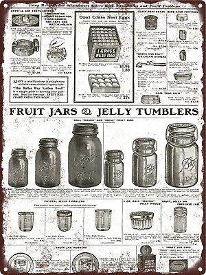 1922 Fruit Jelly Jars Ball Perfect Mason Ideal Pint Quart Metal Sign 9x12