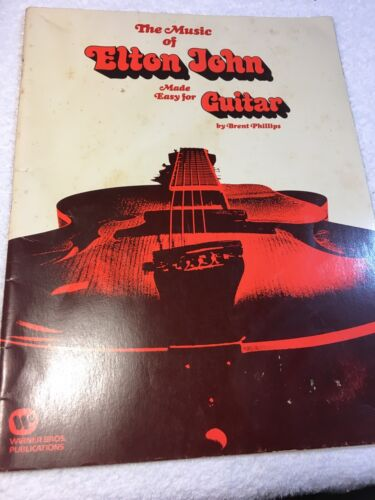 THE MUSIC OF ELTON JOHN MADE EASY FOR GUITAR BY BRENT PHILLIPS SONGBOOK - $13.00