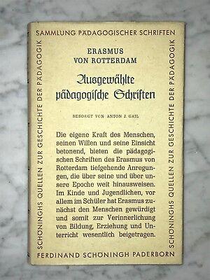 Erasmus von Rotterdam: Ausgewählte pädagogische Schriften, hg. von Anton J.Gail