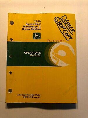 Genuine John Deere 7240 Narrow Row Max-emerge 2 Drawn Planter Operator Manual