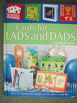 Cards for Lads and Dads Hard back Book,Elizabeth Moad,over 70 designs
