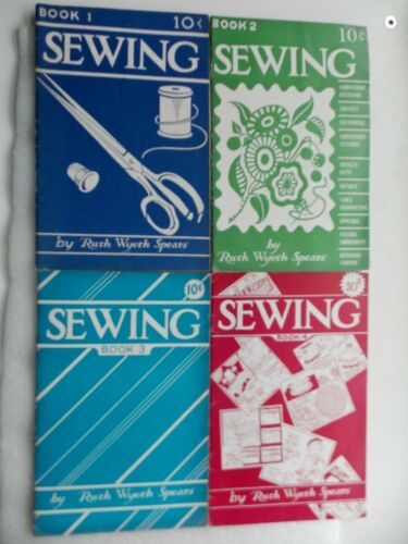 Sewing Books 1-4 by Ruth Wyeth Spears (1939-1940)
