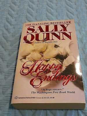 Happy Endings By Sally Quinn  1993  Paperback