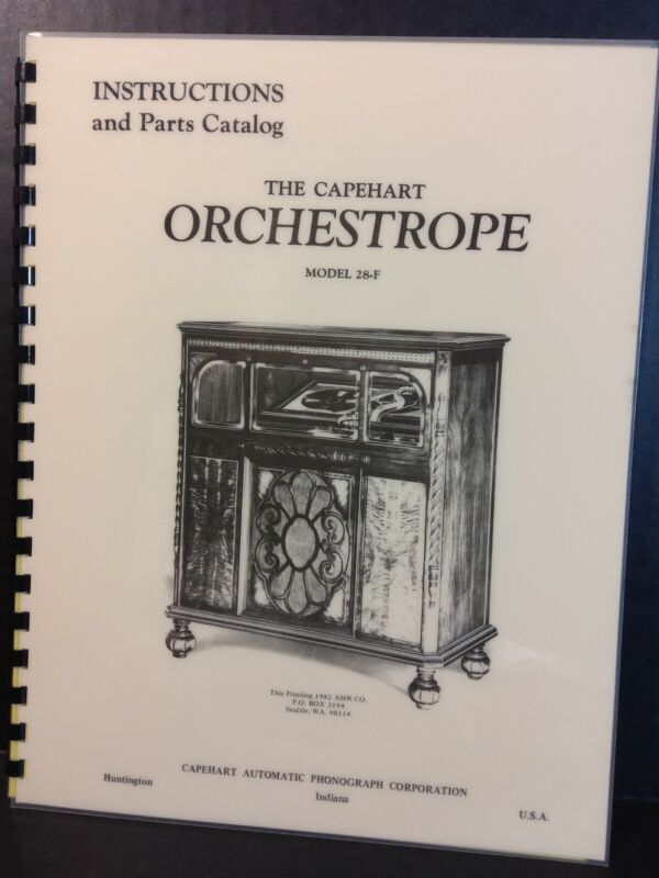 Capehart Orchestrope 28-F Service & Parts Manual (Deluxe AMR Publication)