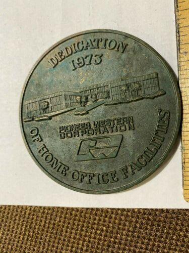 1973 DEDICATION MEDAL PIONEER WESTERN CORPORATIONOF HOME OFFICE FACILITIES