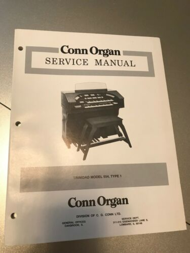Conn Organ Service Manual Model 554 Type 1 & Schematic Supplement