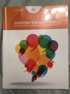 Everyday Encounters An introduction to interpersonal