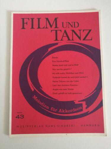 Noten. Film und Tanz Melodien für Akkordeon. Band 43.