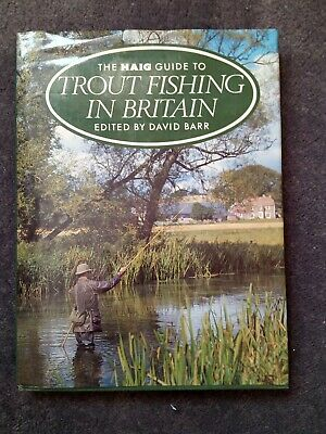 """""""Trout Fishing In Britain"""" The Haig Guide Book, Ed By David Barr, H/B ,192 pages"""