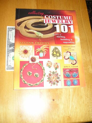 Costume Jewelry 101 Second Edition Soft Cover Book 2008 By Julia C. Carroll