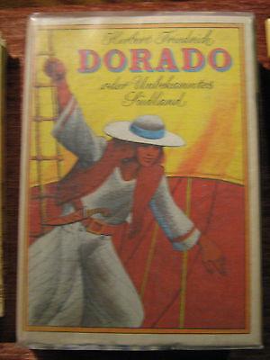 Dorado oder Unbekannte Südland von Herbert Friedrich