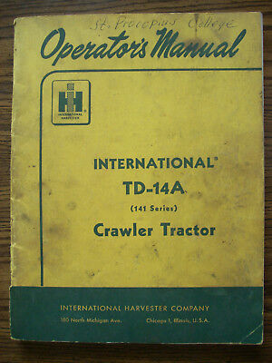Ih Farmall Mccormick International Td14a 141 Series Crawler Owners Manual