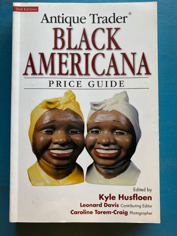 Antique Trader BLACK AMERICANA Collecting BOOK Identification & Price Guide