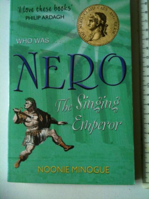 Nero: The Singing Emperor by Noonie Minogue SHORT BOOKS children's fun history