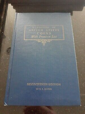 Handbook of United States Coins with Premium List 17th Edition R.S. Yeoman