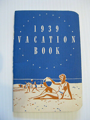 1939 POCKET VACATION BOOK. LOAN CO ADVERTISING. TRACK EXPENSES, NOTES