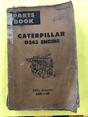 Vintage Caterpillar Model D343 Engine Crawler Bulldozer Manual Book Catalog