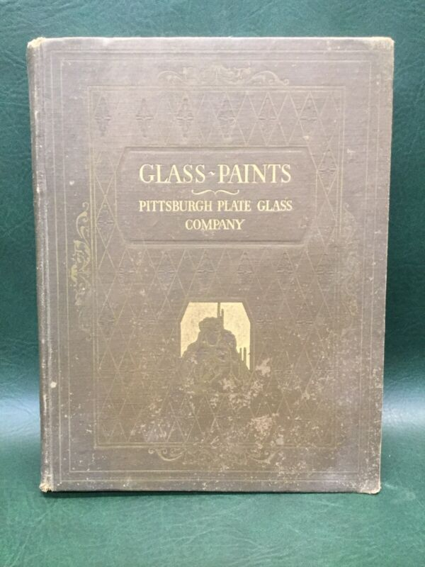 PPG Pittsburgh Plate Glass Co. 1923 Catalog Glass Paints Varnishes & Brushes