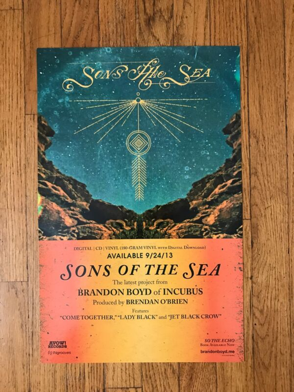 "SONS OF THE SEA INCUBUS BRANDON BOYD 11"" X 17"" PROMOTIONAL POSTER"