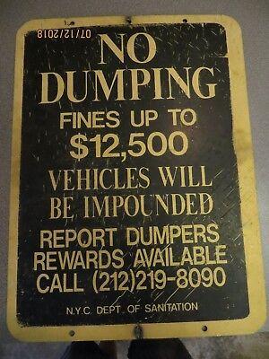 No Dumping fines up to 12,500 N.Y.C.DEPT.OF SANITATION REPORT DUMPERS ORIGI SIGN