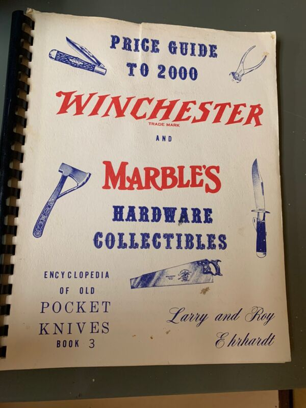 PRICE GUIDE TO 2000 WINCHESTER AND MARBLE