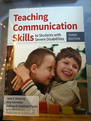 Teaching Communication Skills To Students With Severe Disabilities, Third (Teaching Communication Skills To Students With Severe Disabilities)