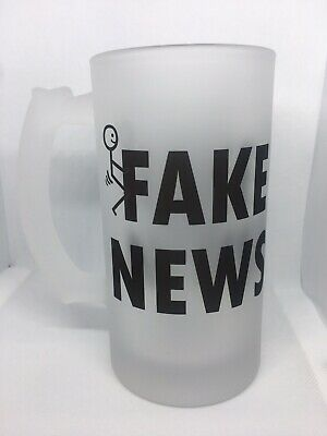 Frosted Glass Beer Custom Mug Stein 16oz Fake News Funny Trump President New