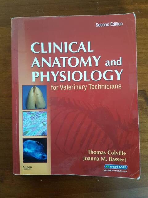 Clinical Anatomy and Physiology for Veterinary Technicians 2nd ed ...