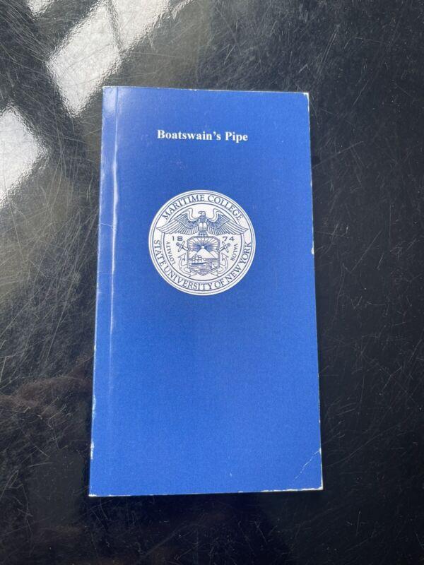 Boatswain's Pipe Bosun MUG Book SUNY Maritime College Fort Schuyler New York