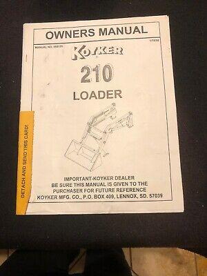 Koyker 210 Loader Owners Manual W Free Brochure