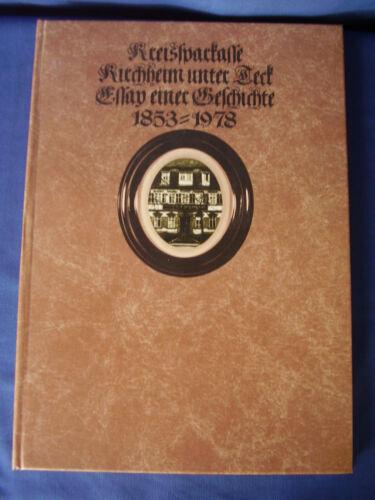 Kreissparkasse Kirchheim unter Teck - Essay einer Geschichte 1853-1978