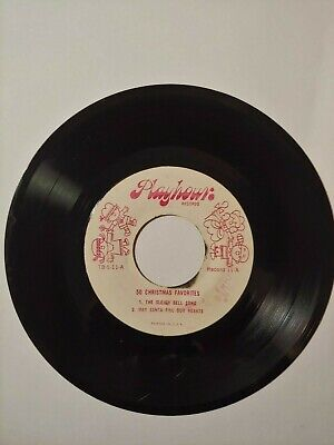 45 RPM Playhour Christmas Sleigh Bell Song May Santa Fill Our Hearts K1 ()