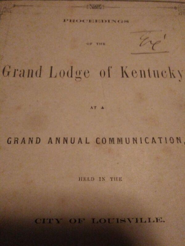 RARE 1862 CIVIL WAR Masonic Book Of Annual Proceedings - Freemasons Of Kentucky