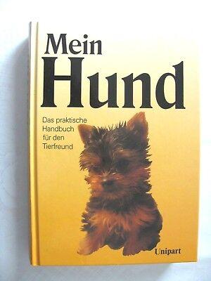 Handbuch für Tierfreunde Mein Hund Unipart Verlag,21,5 x 15,5 cm, (siehe