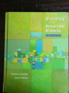 Statistics for the Behavioral Sciences by Fredrick J Gravetter