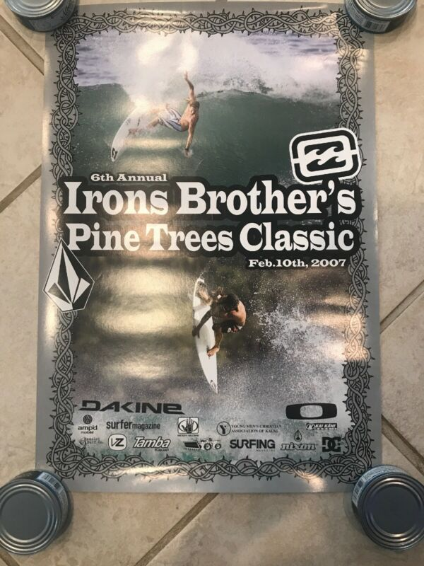 2007 Billabong 6th Annual Irons Brothers Pine Trees Classic Andy Bruce POSTER