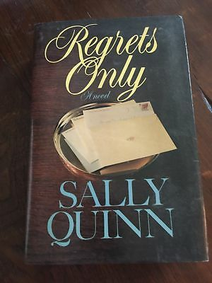 Regrets Only By Sally Quinn  1986  Hardcover  First Edition  Printing  Unread
