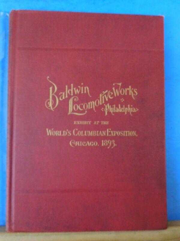 Exhibit at the World's Columbian Exposition, Chicago 1893 Baldwin Locomotives