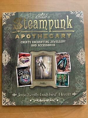 Steampunk Apothecary: Create Enchanting Jewellery and Accessories