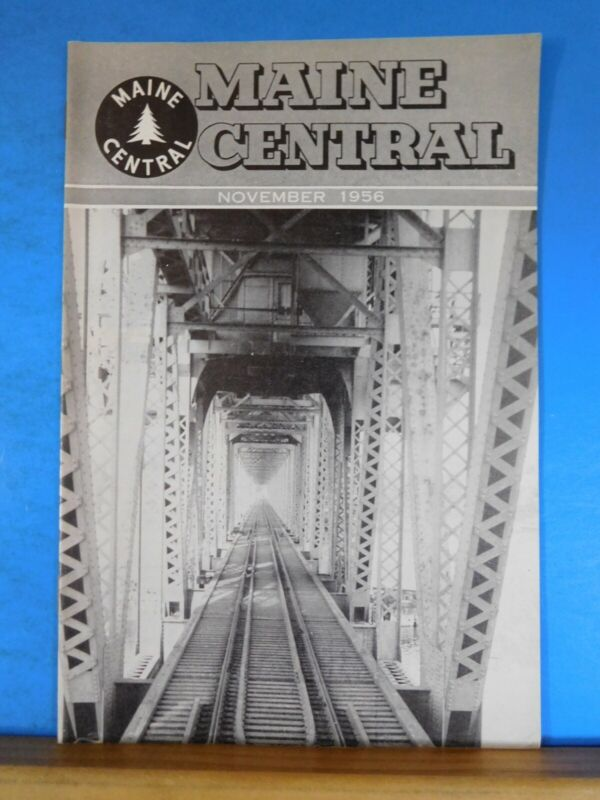 Maine Central Railroad Employees Magazine 1956 November